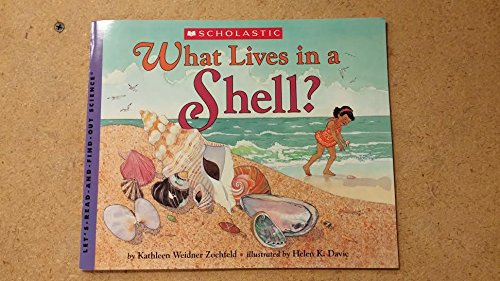 9780439328616: What Lives in a Shell?