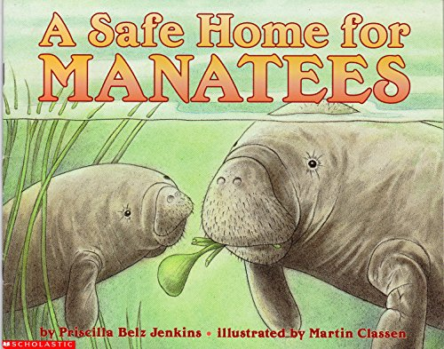9780439328647: A Safe Home for Manatees