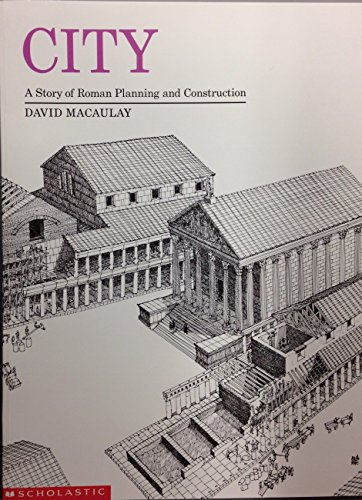 City: A Story of Roman Planning and Construction: MaCaulay, D