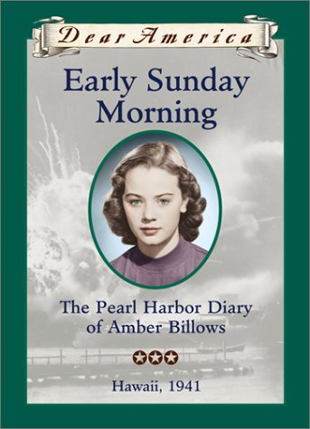 9780439328746: Early Sunday Morning: The Pearl Harbor Diary of Amber Billows, Hawaii 1941 (Dear America Series)