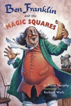 9780439328937: Ben Franklin and the Magic Squares