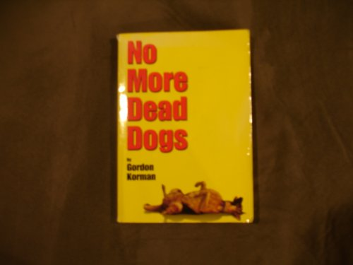 9780439329484: No More Dead Dogs
