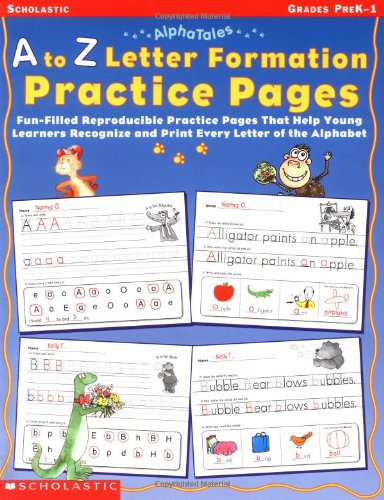 9780439331517: AlphaTales: A to Z Letter Formation Practice Pages: Fun-filled Reproducible Practice Pages That Help Young Learners Recognize and Print Every Letter of the Alphabet
