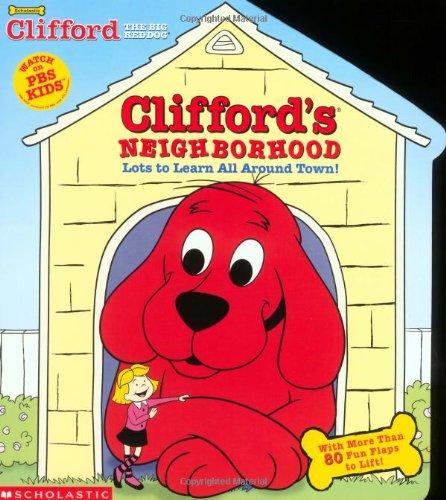 9780439332422: Clifford's Neighborhood (oversized Lift-the-flap)