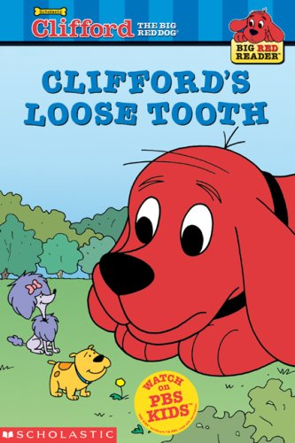 9780439332453: Clifford's Loose Tooth (Clifford the Big Red Dog) (Big Red Reader Series)