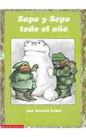 Sapo Y Sepo Todo El Ano (Spanish Edition): Arnold Lobel