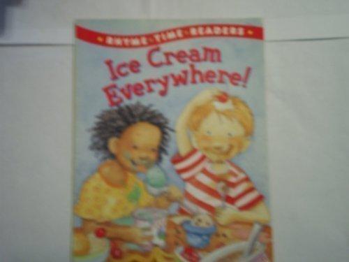 9780439333979: Ice Cream Everywhere! (Rhyme Time Readers)