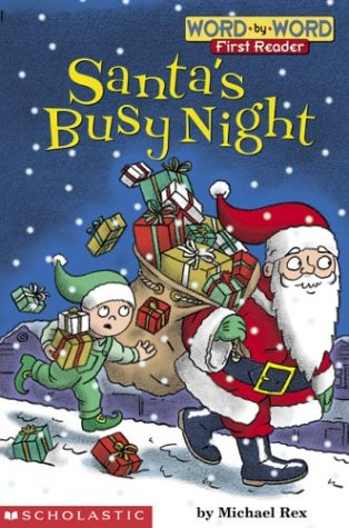 9780439334914: Santa's Busy Night (level 1) (Word-By-Word First Reader)