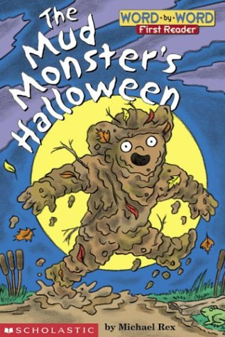9780439334921: Mud Monster's Halloween, The (level 1) (Word-By-Word First Reader)