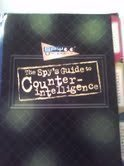 The Spy's Guide to Counterintelligence: Jim Wiese