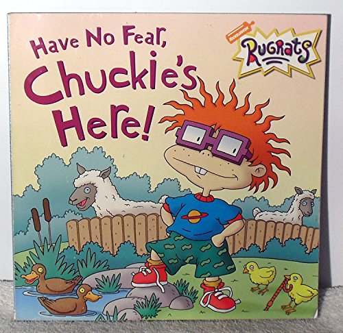 9780439336956: Rugrats Have No Fear, Chuckie's Here!