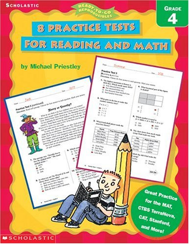 9780439338189: 8 Practice Tests for Reading and Math: Grade 4 (Ready-To-Go Reproducibles)