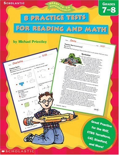 9780439338226: 8 Practice Tests for Reading and Math (Grades 7-8) (Ready-To-Go Reproducibles)