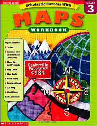 9780439338257: Scholastic Success With: Maps Workbook: Grade 3 (Scholastic Success with Workbooks: Maps)