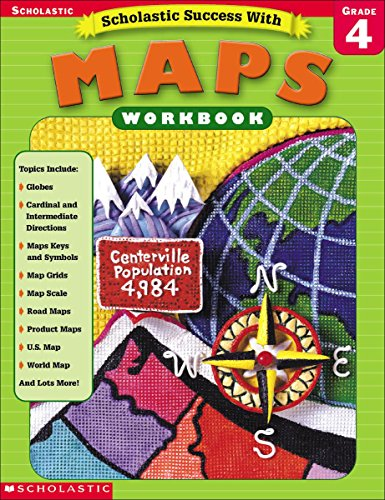 9780439338264: Scholastic Success With: Maps Workbook: Grade 4 (Scholastic Success with Workbooks: Maps)