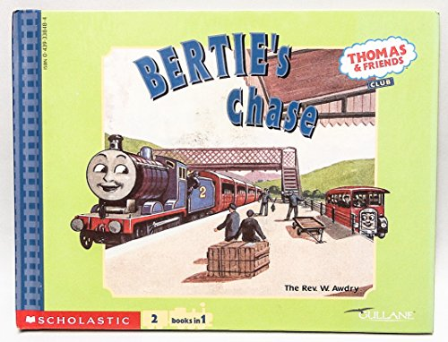 9780439338486: THOMAS and BERTIE / BERTIE's CHASE