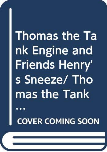 9780439338509: Thomas the Tank Engine and Friends Henry's Sneeze/ Thomas the Tank Engine and Friends The Flying Kipper (Thomas and Friends)