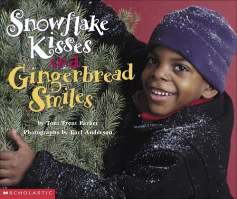9780439338721: Snowflake Kisses and Gingerbread Smiles (pob)
