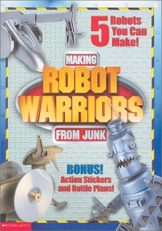 Making Robot Warriors From Junk: Stephen Munzer