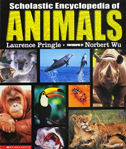 9780439339018: Scholastic Encyclopedia of Animals