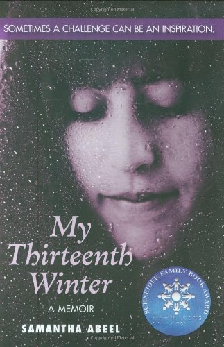 9780439339056: My Thirteenth Winter: A Memoir