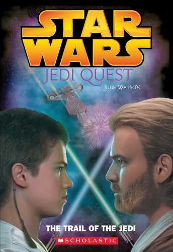 9780439339186: Star Wars: Jedi Quest: The Trail of the Jedi: Jedi Quest #02: The Trail of the Jedi