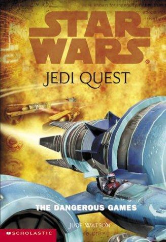 9780439339193: The Dangerous Games (Star Wars: Jedi Quest)