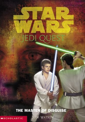 9780439339209: Star Wars: Jedi Quest #04: The Master Of Disguise