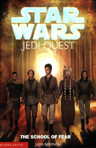 Star Wars : Jedi Quest, the School of Fear
