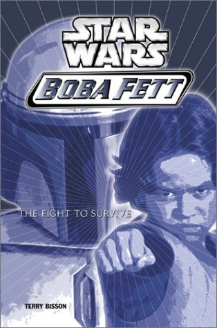 9780439339278: Star Wars: Boba Fett #1: Fight to Survive (Star Wars: Boba Fett (Numbered))