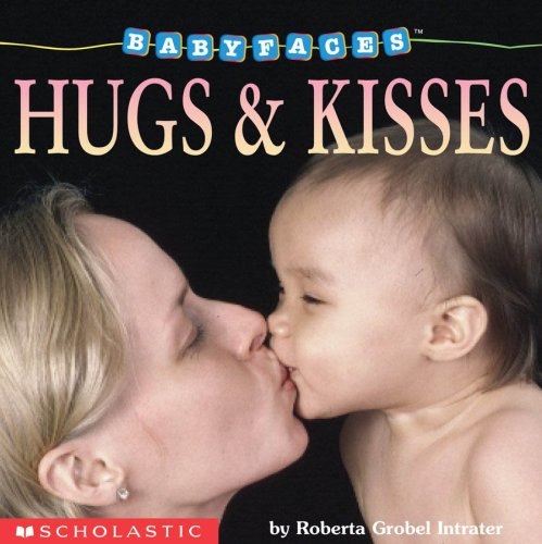 9780439339445: Hugs & Kisses (Baby Faces)