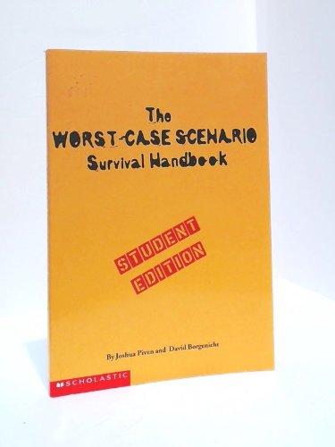 9780439339865: The Worst-Case Scenario Survival Handbook, Student Edition