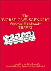 The Worst-Case Scenario Survival Handbook, Student Edition (0439339863) by Joshua Piven; David Borgenicht