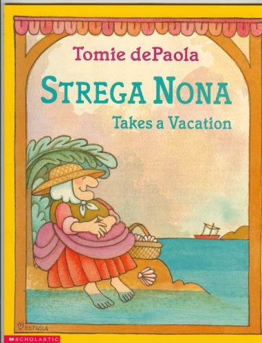 9780439340168: Strega Nona takes a vacation