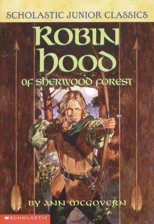 9780439340199: Title: Robin Hood of Sherwood Forest Scholastic Junior Cl