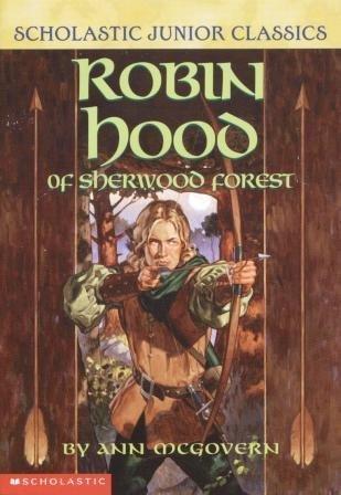 9780439340199: Robin Hood of Sherwood Forest (Scholastic Junior Classics)