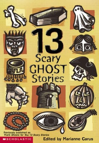 13 Scary Ghost Stories: Carus, Marianne