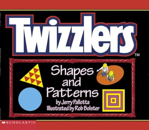 Twizzler's Shapes And Patterns: Jerry Pallotta