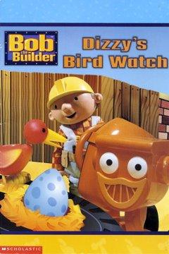 9780439341059: Dizzy's Bird Watch (Bob the Builder)
