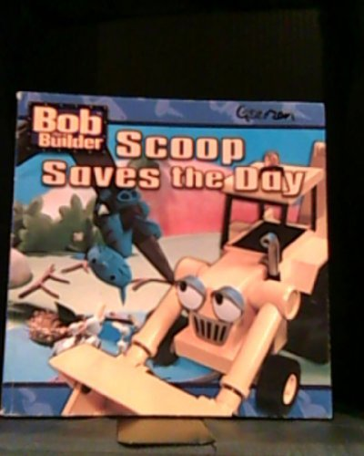 9780439341073: Bob the Builder Scoop Saves the Day