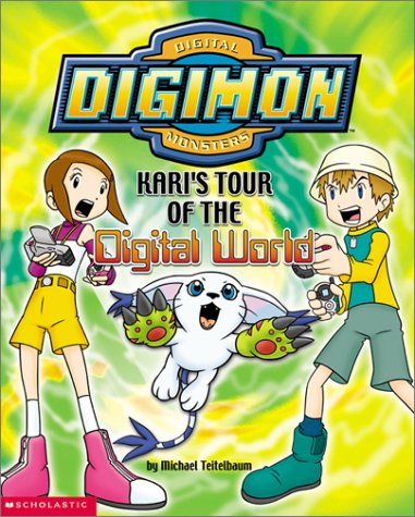 Kari's Tour of the Digital World (Digimon) (9780439341127) by Michael Teitelbaum