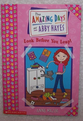 9780439341240: The Amazing Days of Abby Hayes: # 5 Look Before You Leap