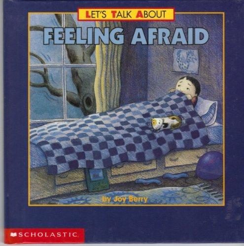 9780439341493: Feeling afraid (Let's talk about)