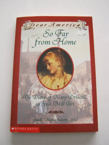 9780439341929: So Far From Home: The Diary of Mary Driscoll, an Irish Mill Girl