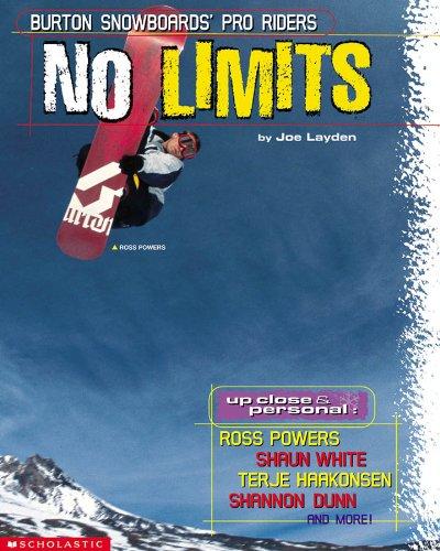 9780439342773: No Limits: Burton Snowboards' Pro Riders