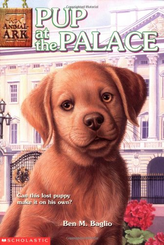 Pup at the Palace (Animal Ark Series #30)