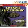 Can Snakes Crawl Backward? Questions and Answers About Reptiles (Scholastic Question and Answer ...