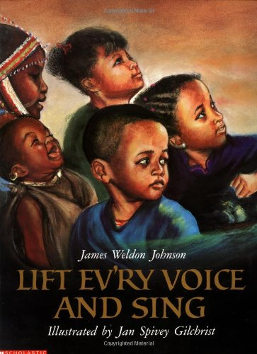 9780439351065: Lift Ev'ry Voice and Sing