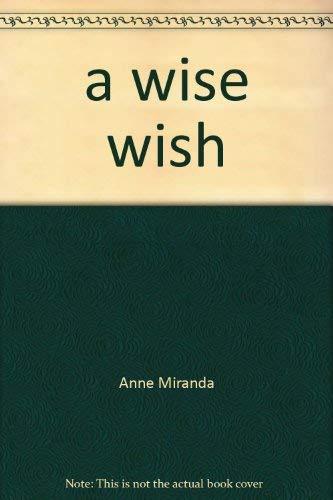 a wise wish: Anne Miranda