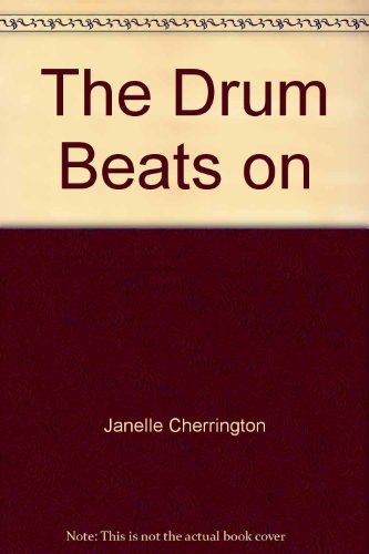 9780439351256: The Drum Beats On